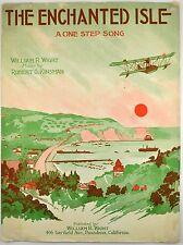 The Enchanted Isle Sheet music 1920 One Step ~Bi-Plane / Sea-plane Aviation Art