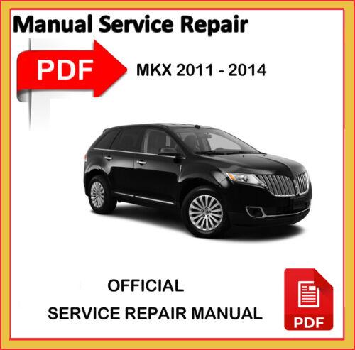 ispacegoa.com LIncoln MKX 2011 2012 2013 2014 Factory Service ...