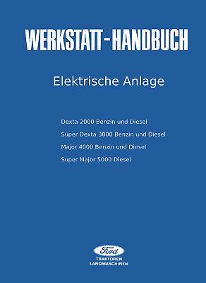 Ford Werkstatthandbuch Fahrgestell Traktor Dexta 2000 3000 Major 4000 5000 .