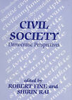 Civil Society: Democratic Perspectives by Taylor & Francis Ltd (Paperback, 1997)