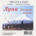 Listen & You Will Hear by Luna Band (CD, Mar-2003, Duma Music, Inc.)