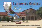 California's Missions from A to Z by Matt Weber (Hardback, 2010)