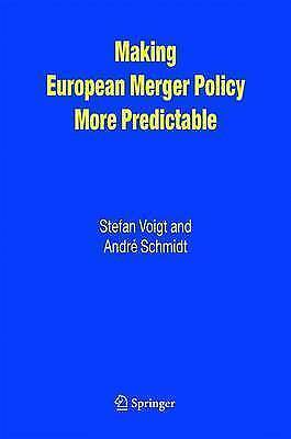 Making European Merger Policy More Predictable by