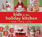 Kids in the Holiday Kitchen by Tammy Massman-Johnson, Jessica Strand (Paperback, 2008)