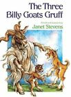 The Three Billy Goats Gruff by Janet Stevens 9780833548115 Hardback 1990