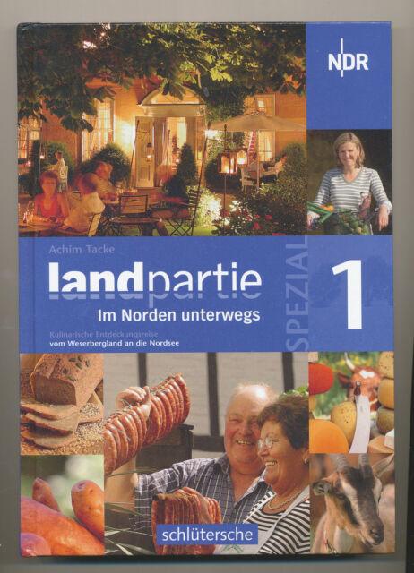 Landpartie Spezial 1 Achim Tacke NDR Weserbergland nach Nordsee kulinarische
