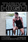 Thrive High by Lynn Lingenfelter (Paperback / softback, 2003)