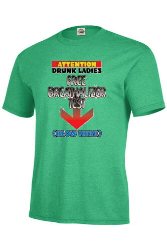 ATTENTION DRUNK LADIES T-shirt Adult Unisex Funny Humor P172