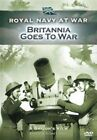 Royal Navy at War Britannia Goes to War 5019322240952 DVD Region 2