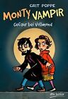 Monty Vampir - Gefahr bei Vollmond von Grit Poppe (2013, Gebundene Ausgabe)