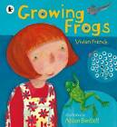 Growing Frogs by Vivian French (Paperback, 2015)
