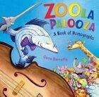 Zoola Palooza: The Book of Homographs by Gene Barretta (Hardback, 2011)