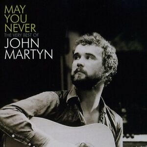 John-Martyn-May-You-Never-The-Very-Best-Of-CD