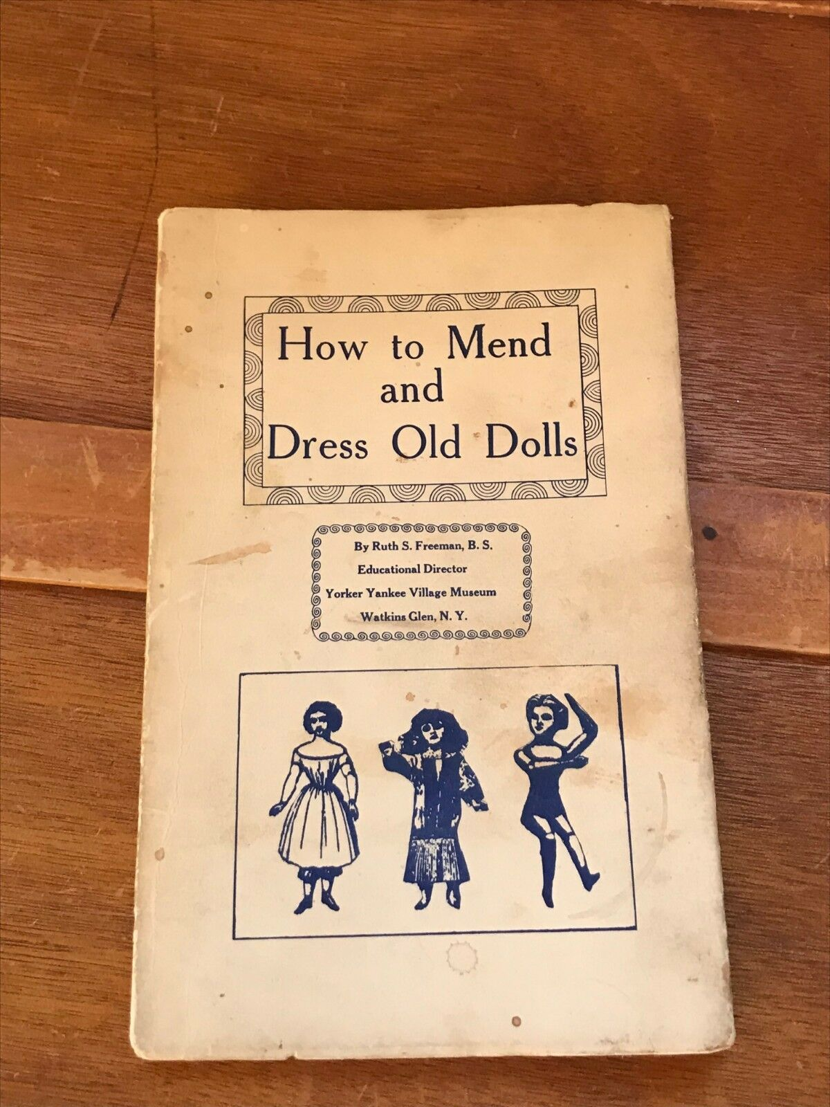 Vintage cómo remediar y Vestido Antiguos Muñecos por Ruth S. Freeman director educativo