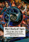 The Clock of Ages: Why We Age, How We Age, Winding Back the Clock by John J. Medina (Paperback, 1997)