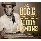 The Big E-A Salute To Buddy Emmons von Various Artists (2013)