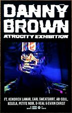 DANNY BROWN Atrocity Exhibition 2016 Ltd Ed RARE New Poster +FREE Hip Hop Poster