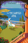 The Enchanted April by Elizabeth von Arnim (Paperback, 2015)