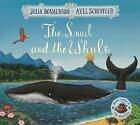 The Snail and the Whale by Julia Donaldson (Paperback, 2016)