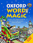 Oxford Word Magic by Oxford University Press (Mixed media product, 2005)