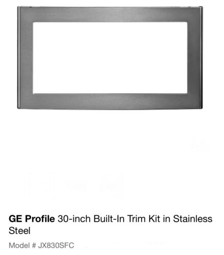 "GE STAINLESS TRIM KIT (30"") #JX830SFC FOR MICROWAVES, see pics."