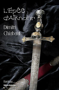 L-039-Epee-d-039-Alknohr-par-Dimitri-Chiabaut