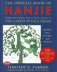 The Official Book of Hanjie: 100 Puzzles by Timothy E Parker (Paperback / softback, 2006)