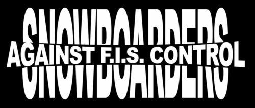 T-Shirt FUCK FIS SNOWBOARDERS AGAINST F.I.S. CONTROL OLDSCHOOL 9