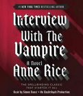 Interview with the Vampire by Professor Anne Rice (CD-Audio, 2014)
