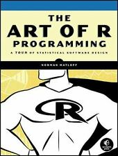 The Art of R Programming : A Tour of Statistical Software Design by Norman Matloff (2011, Paperback, New Edition)