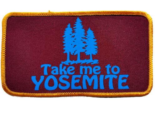 Take Me to Yosemite California  Embroidered Patch 3x5  Iron On Burgandy