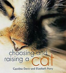 Choosing and Raising a Cat (Hamlyn Reference) von Caroli... | Buch | Zustand gut
