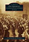 Old Newsboys' Goodfellow Fund of Detroit: 100 Years by Old Newsboys' Goodfellow Fund, Lauren McGregor, John Minnis (Paperback / softback, 2014)