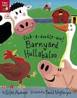 Cock-a-doodle-doo Barnyard Hullabaloo Tiger Tales Andreae Giles 1589253876