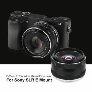 35mm F1.7 Lente Fija Manual para Mirrorless APS-C Frame Sony E-Mounts Cámara
