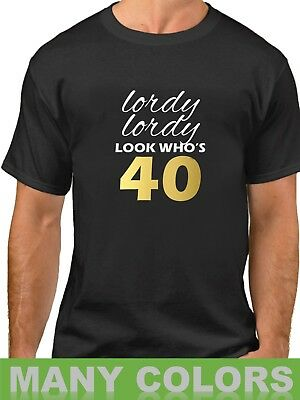 Ladies Lordy Lordy Look Who S 40 Shirt 40th Birthday T Shirt Gift Forty Bday Tee Innovatis Suisse Ch