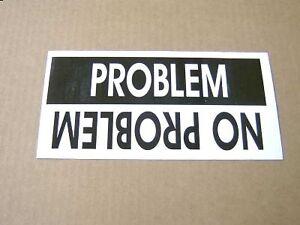 Problem-No-Problem-Sticker