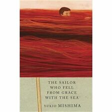 Vintage International: The Sailor Who Fell from Grace with the Sea by Yukio Mishima (1994, Paperback)