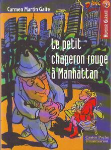 Le-petit-chaperon-rouge-a-Manhattan-Carmen-Martin-GAITE-Castor-poche-Junior