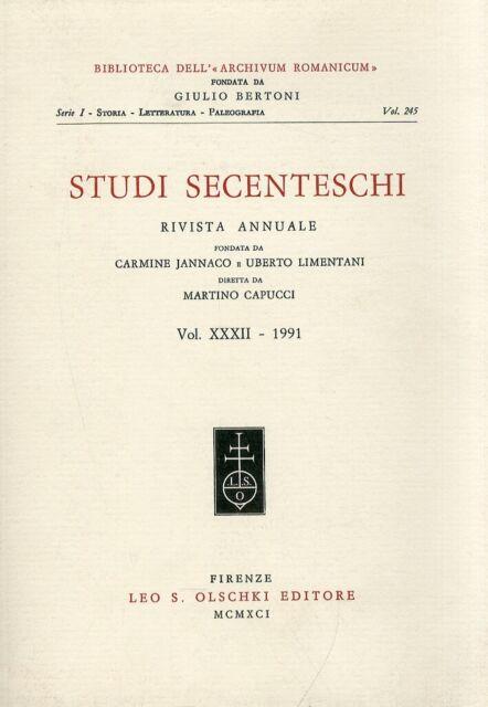 Studi secenteschi. Vol. 32 - [Casa Editrice Leo S. Olschki - Riviste]