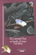 El Coronel Fue Echado Al Mar / The Colonel Was Lost at Sea (Tiempo De Mexico (Ed
