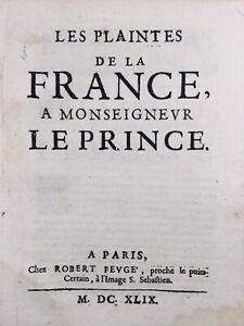 Rare-Les-Plaintes-de-la-France-a-Monseigneur-Le-Prince-1649-Mazarinade-Louis-14