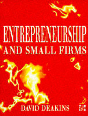 Entrepreneurship and Small Firms by David Deakins (Paperback, 1996)