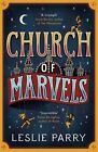 Church of Marvels by Leslie Parry (Paperback, 2015)