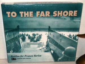 Boxed-BOARD-WAR-GAME-WW2-To-The-Far-Shore-Battles-for-France-Series-3W-UNP-1994