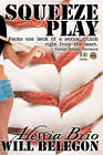 Squeeze Play by Alessia Brio, Will Belegon (Paperback / softback, 2011)