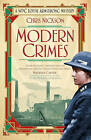 Modern Crimes: A WPC Lottie Armstrong Mystery by Chris Nickson (Paperback, 2016)