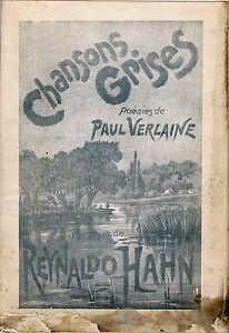 Paul-VERLAINE-Chansons-grises-Chant-amp-Piano-Musique-de-Reynaldo-HAHN-1891-1892