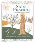 Saint Francis: The Good Man of Assisi by Mary Joslin (Hardback, 2013)