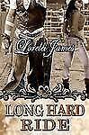 Long Hard Ride by Lorelei James Paperback